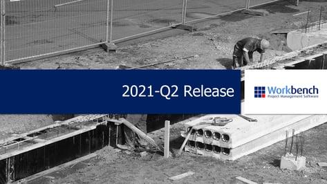 Workbench 2021 Q2 release